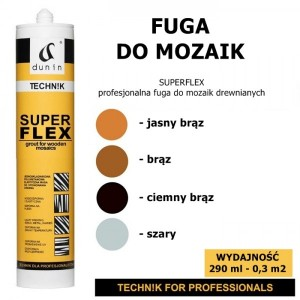 DUNIN TECHN! K SUPERFLEX  Fuga do mozaki drewnianej